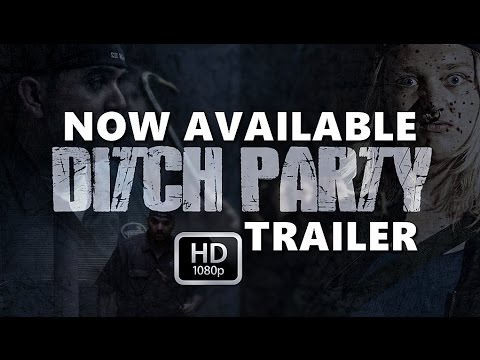 DITCH PARTY - Trailer (2017)