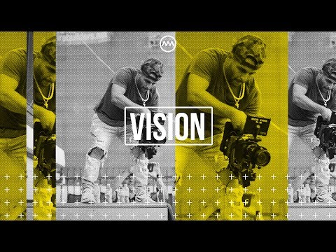 Filmmaking, What is vision?