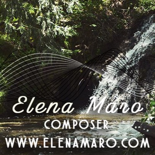 Elena Maro - Music For Media, Film, TV, Theatre by Elena Maro