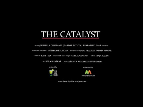 Trailer of The Catalyst - a kannada short film