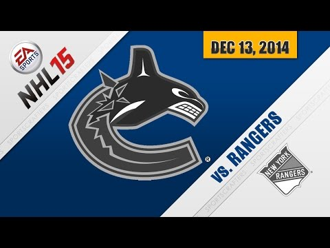 RANGERS VS. CANUCKS | FULL GAME (12.13.2014 - NHL 15)