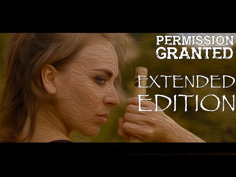 PERMISSION GRANTED - Extended Edition - Wilderness Fight Sequence
