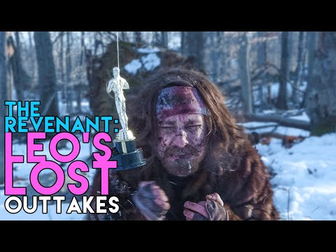 THE REVENANT: Leo's Lost Outtakes (Oscar Parody)