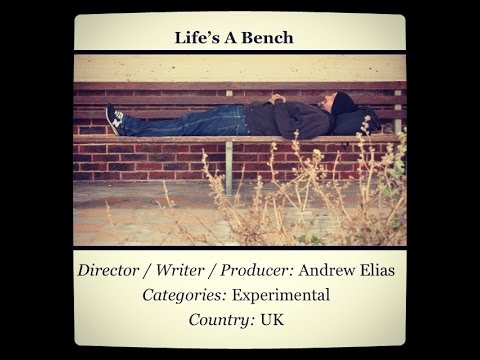 'Life's A Bench', Award-winning GoPro Hero 4 Short Film (2015)