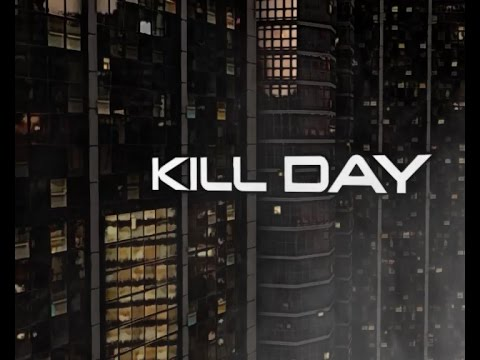 Kill Day is Coming - Promo 2