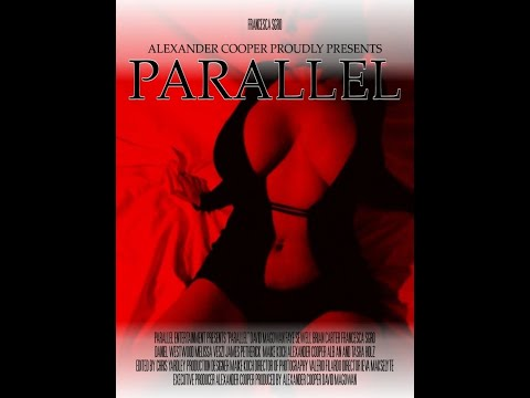 Parallel the film AVAILABLE NOW at www.parallelthefilm.com and Amazon Video Direct