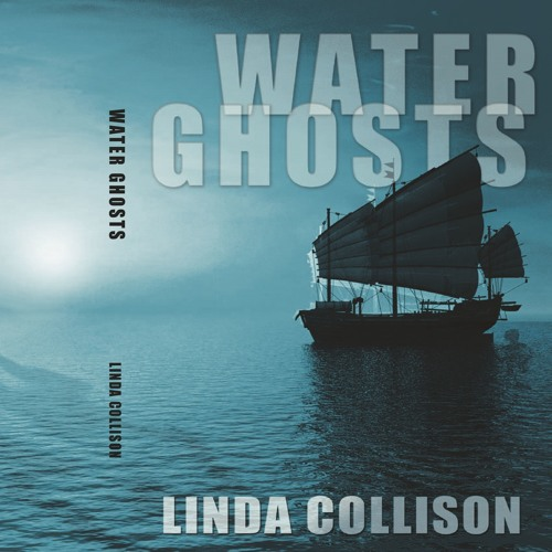 Water Ghosts; chapter 1 by Linda Collison
