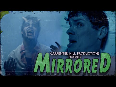 Mirrored - A Demonic Horror Comedy Film