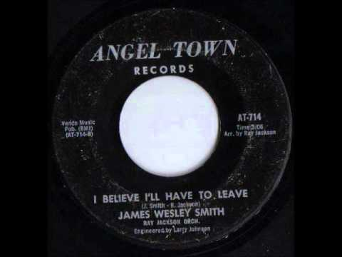 James Wesley Smith - I believe I'll have to leave - ANGEL TOWN