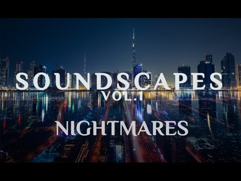 7S7 SOUND - NIGHTMARES - SOUNDSCAPES VOL.1 ( CINEMATIC MUSIC )