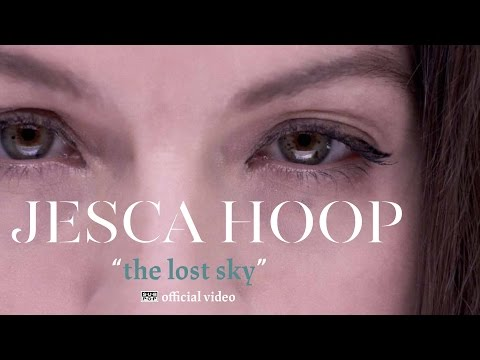 Starring in this music video with Jesca Hoop - The Lost Sky [OFFICIAL VIDEO]