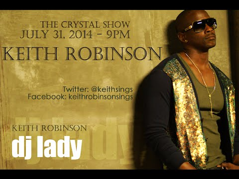 Keith Robinson Interview on The Crystal Show July 31, 2014- BEYOND THE MOVIE DREAMGIRLS