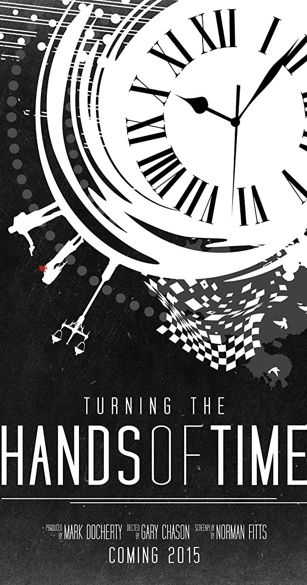 Turning the Hands of Time (2017)