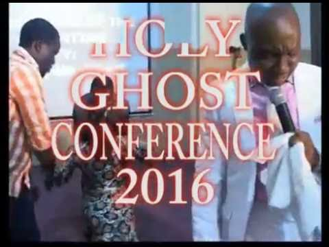 HOLY GHOST CONFERENCE 2016