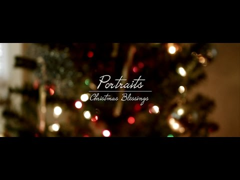 Portraits - Christmas Blessings