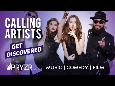 CALLING FILMMAKERS + COMEDIANS + MUSICIANS - JOIN THE RISING - UPRYZR