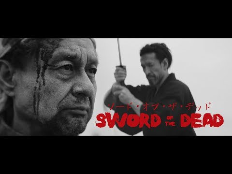 Sword of the Dead - Proof of Concept Short Film