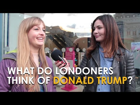 What do Londoners Think of Donald Trump?