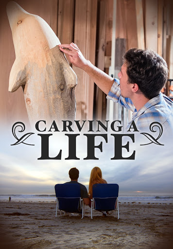 Carving a Life - Movies on Google Play