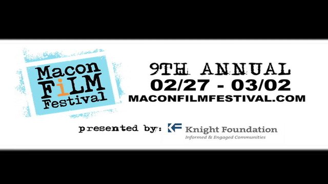 9th Annual Macon Film Festival - 2014 Official Selection Teaser