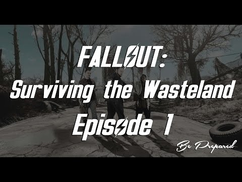 Fallout  Surviving the Wasteland   Episode 1