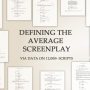 Defining the average screenplay, via data on 12,000+ scripts