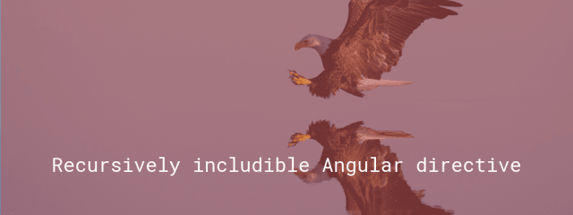 Recursively includible Angular directive