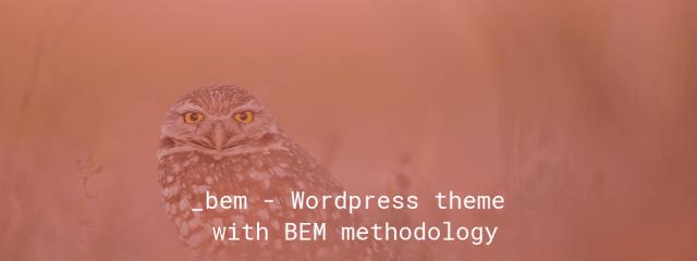 _bem - Wordpress theme with BEM methodology