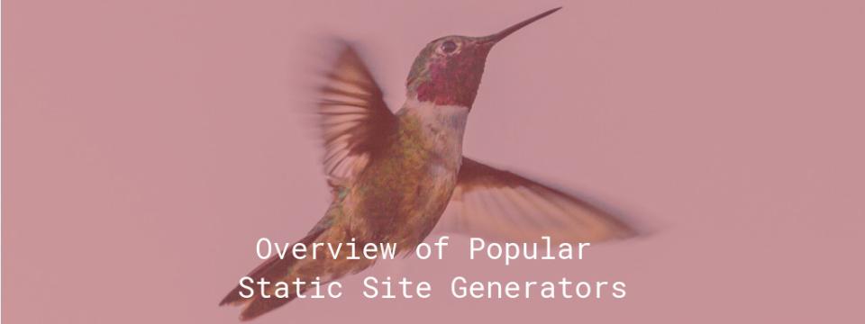 Overview of Popular Static Site Generators