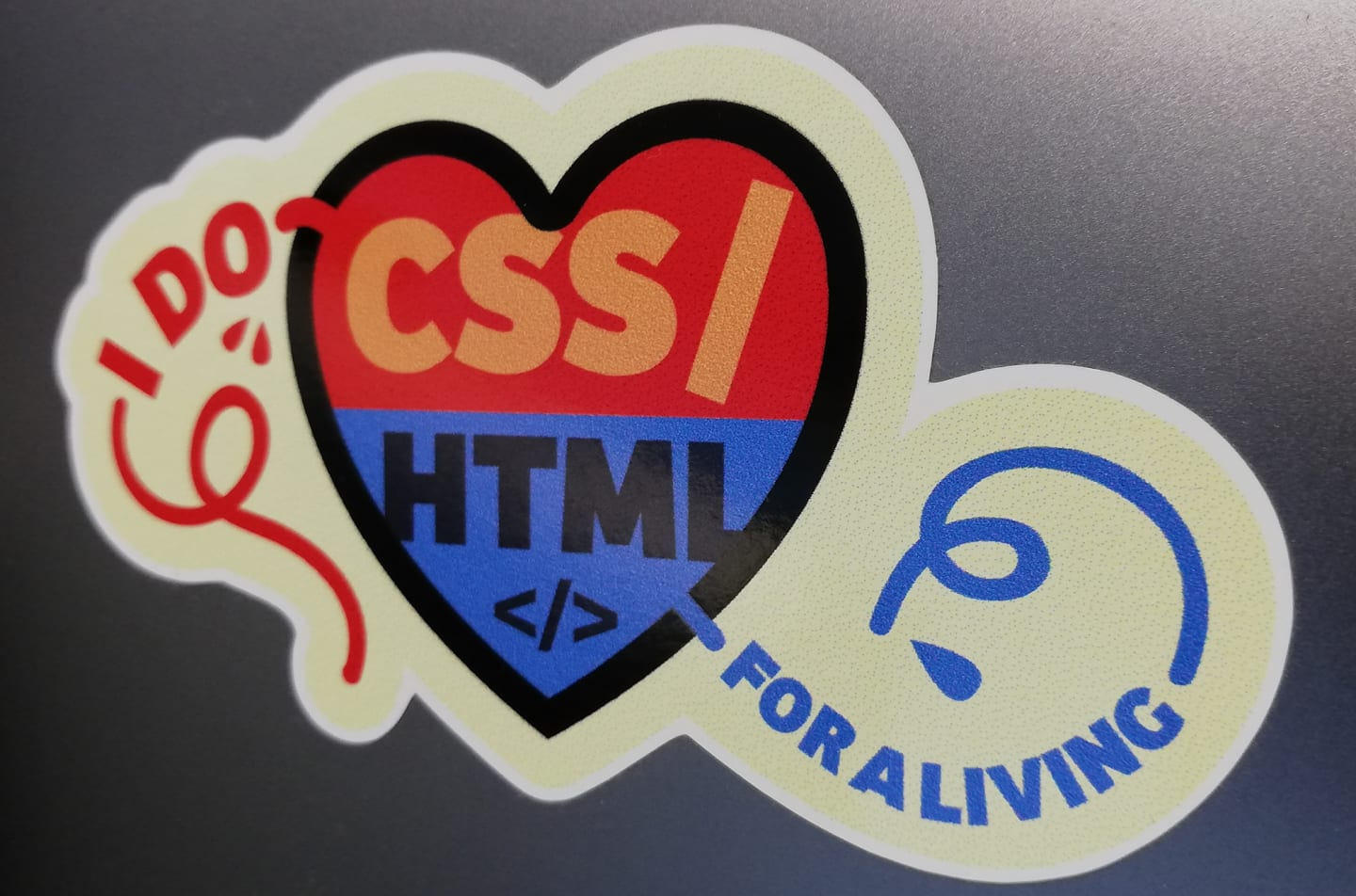 I do CSS and HTML for a living sticker.