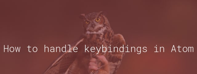 How to handle keybindings in Atom