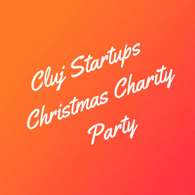 Cluj Startups Christmas Charity Party (2016)