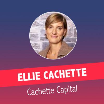 Ellie Cachette (Cachette Capital Management)