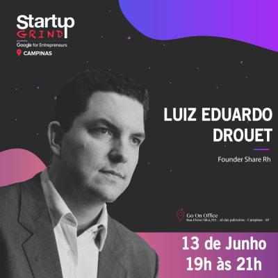 Luiz Eduardo Drouet (Share Rh)