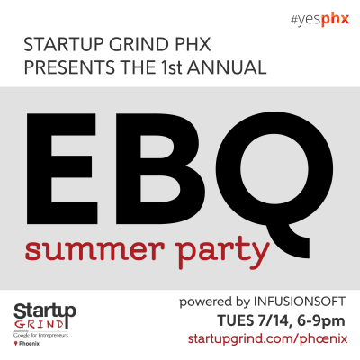 EBQ Summer Party #yesphx (BBQ hosted @ Infusionsoft)