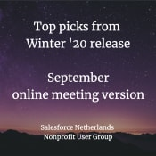 Top picks from Winter '20 release - Nonprofit User Group September meeting (online)