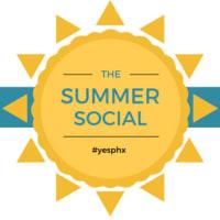 The Summer Social (#yesphx)