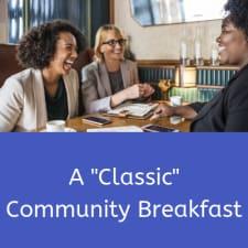 "A ""Classic"" Community Breakfast"