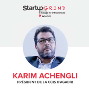 Startup Grind Agadir - Rencontre avec Karim Achengli