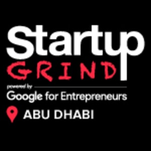 Abu Dhabi's First Startup Grind & LinkedIn Local Networking Mixer