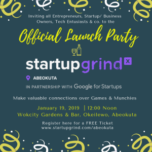 Official Launch Party: Startup Grind Abeokuta