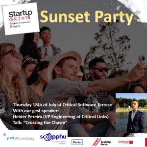 SG Porto Sunset Party with Helder Pereira (VP of Engineering at Critical Links)