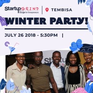 Startup Grind Tembisa Mid Year Party