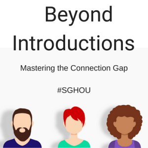 Beyond Introductions - Mastering the Connection Gap