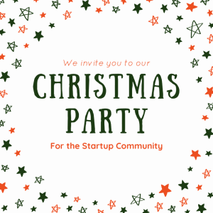CHRISTMAS PARTY FOR THE STARTUP COMMUNITY