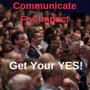 Communicate For Impact - Expand Your Storytelling Skills