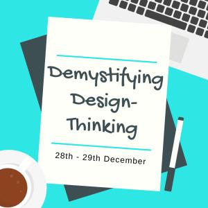 Demystifying Design-Thinking