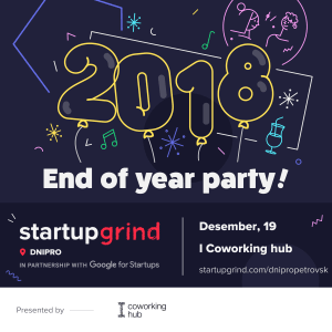End Of Year Party 2018 Startup Grind Dnipro