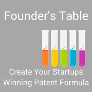 FOUNDER'S TABLE With Paula DeWitte - Patents as Your Business Strategy