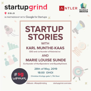 Startup stories with Marie Louise Sunde and Karl Munthe-Kaas